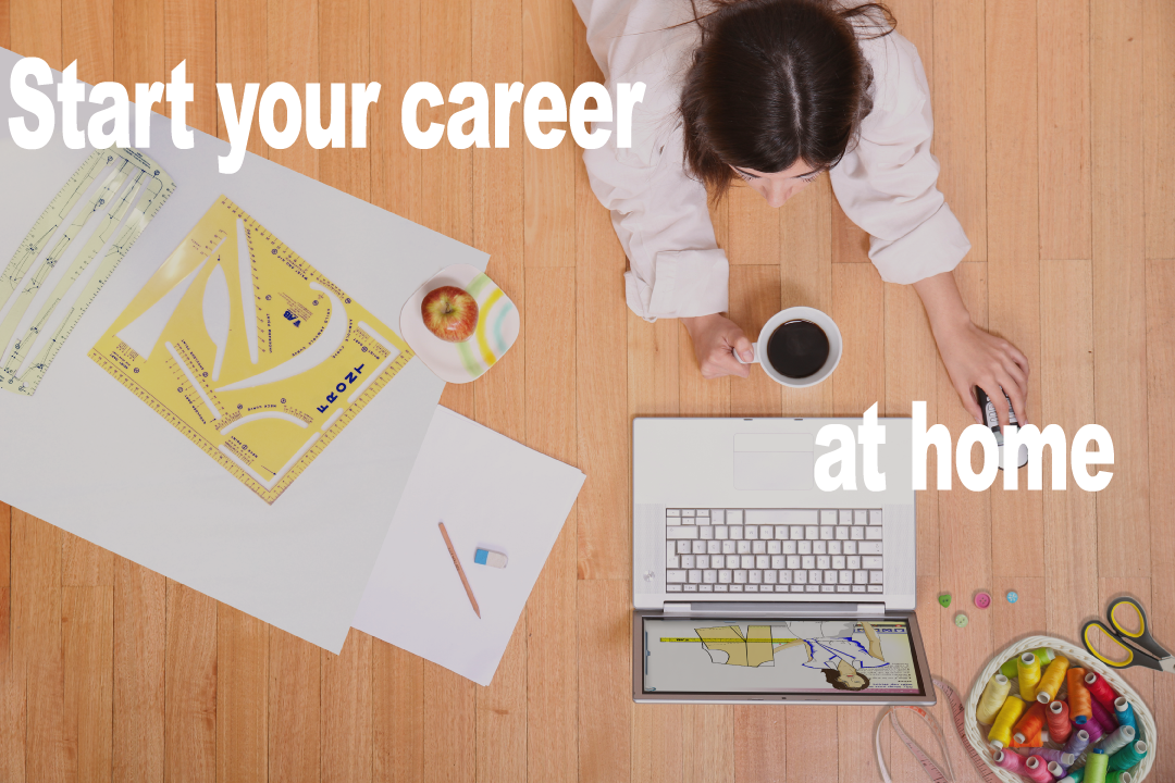 Start your career at home